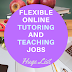 Flexible Online Tutoring and Teaching Jobs - Huge List -  Work at Home Trust
