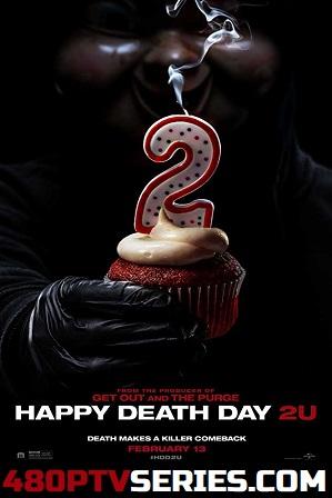 Happy Death Day 2U (2019) Full English Movie Download 720p 480p HD Free Watch Online Full Movie Download Worldfree4u 9xmovies