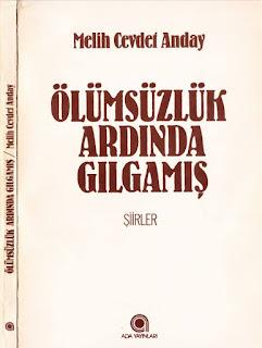 Melih Cevdet Anday - Bütün Eserleri 02- Ölümsüzlük Ardında Gılgamış