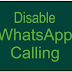 Cara Menonaktifkan Panggilan Suara Di Whatsapp