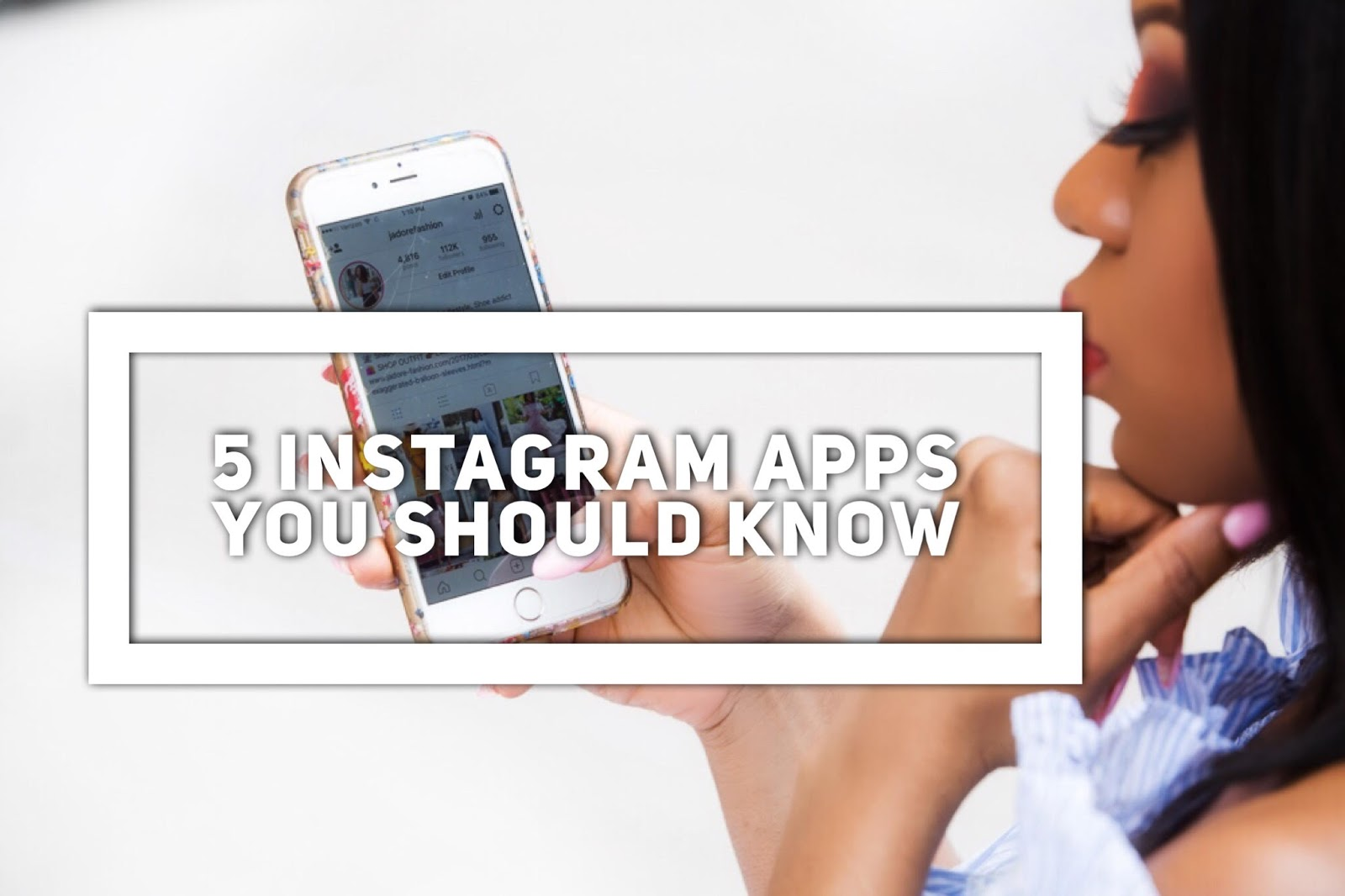 5 Instagram Apps for bloggers, www.jadore-fashion.com