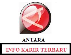 Rekrutmen pada Kantor Berita ANTARA