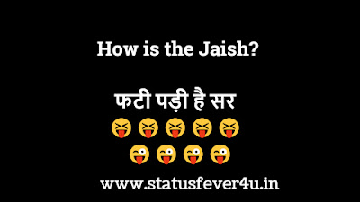 How is the Jaish funny status in hindi