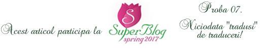http://blog.super-blog.eu/proba-7-niciodata-tradusi-de-traduceri/