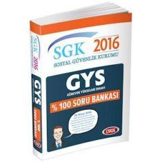 Data GYS SGK Sosyal Güvenlik Kurumu Soru Bankası (2016)