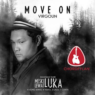 Lirik dan Chord Kunci Gitar Move On - Virgoun