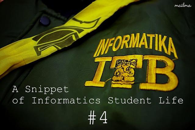 Teknik Informatika ITB: A Snippet of Informatics Student Life #4 (Semester 6)