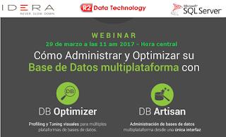 Webinar: Cómo Administrar y Optimizar su Base de Datos multiplataforma con DBArtisan y DB Optimizer.