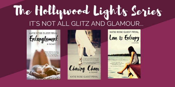 The Hollywood Lights Series: 3 Novels by Katie Rose Guest Pryal