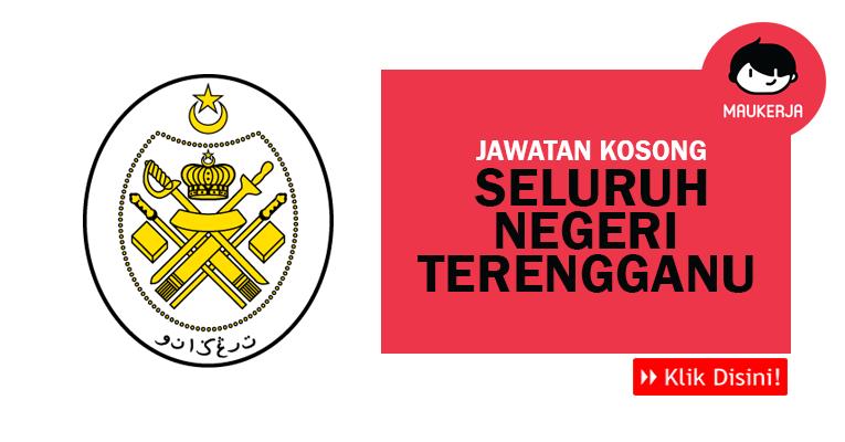 Jawatan Kosong di Seluruh Negeri Terengganu