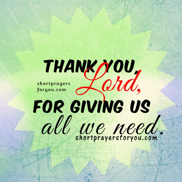 Short Prayer for my Family: Thank you, Lord, christian image and prayer of gratitude, thanksgiving to the Lord, christian religious quotes by Mery Bracho.