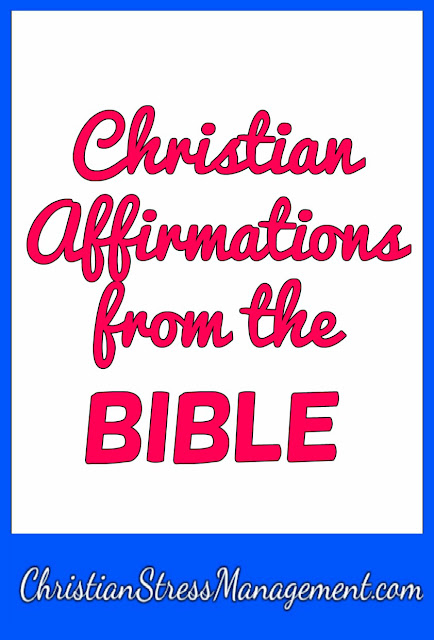 Awesome Christian Affirmations from the Bible
