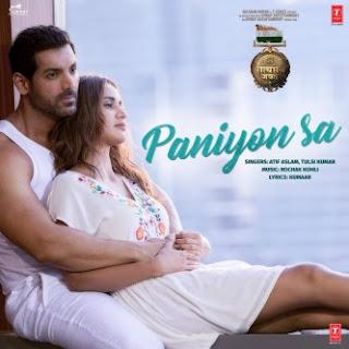 """Lirik Lagu Paniyon Sa - Atif Aslam, Tulsi Kumar [From """"Satyameva Jayate""""]"""