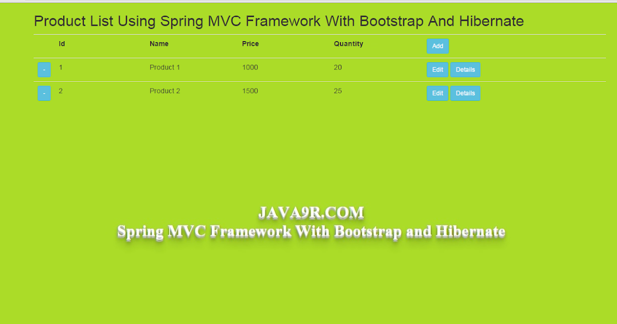 Java9R: Spring MVC Framework With Bootstrap and Hibernate