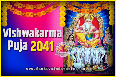 2041 Vishwakarma Puja Date and Time, 2041 Vishwakarma Puja Calendar