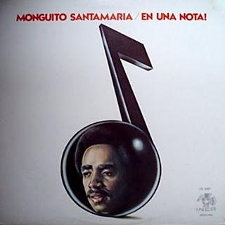 EN UNA NOTA - MONGUITO SANTAMARIA (1974)