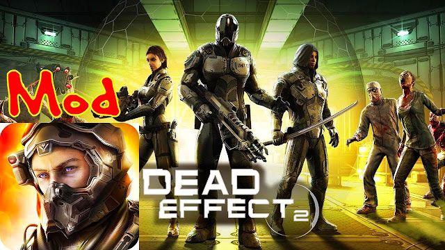 Download Dead Effect 2 Mod Apk Data Unlimited Money