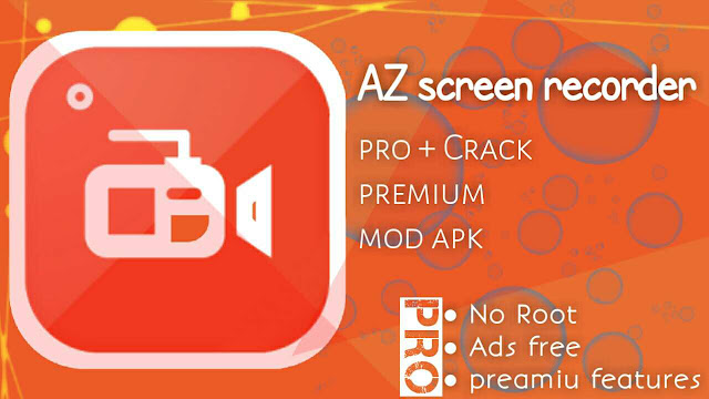 Az screen recorder pro premium mod apk