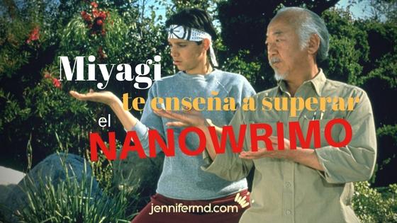 10 consejos de Karate Kid para sobrevivir a la escritura intensa