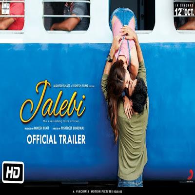 Jalebi Official Trailer Pushpdeep Bhardwaj 12th Oct 2018 Mukesh Bhatt