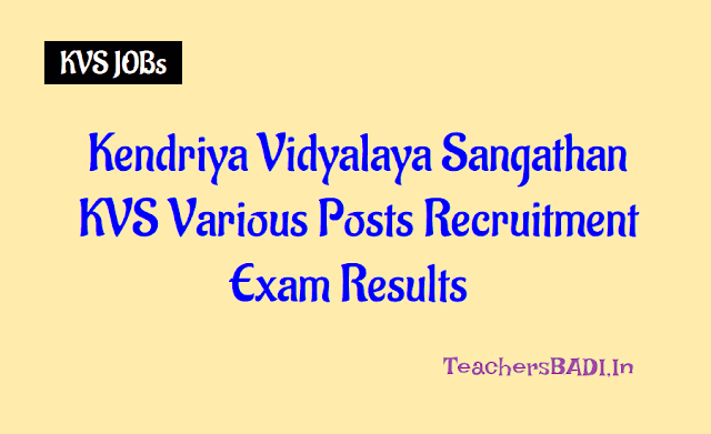 kvs teaching,non teaching recruitment exam answer keys results 2018,kendriya vidyalayas principals,pgts,tgts,prts librarians recruitment selection list,exam answer keys
