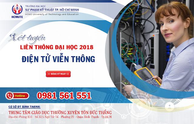 Xét tuyển liên thông ĐH ngành công nghệ kỹ thuật điện tử - viễn thông năm học 2018 tại TP. Hồ Chí Minh
