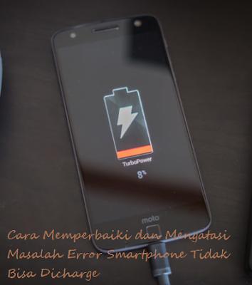 Cara Memperbaiki dan Mengatasi Masalah Error Smartphone Tidak Bisa Dicharge