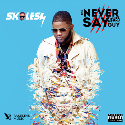 "Skales ""The Never Say Never Guy"" Album Download Here"