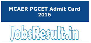 MCAER PGCET Admit Card 2016