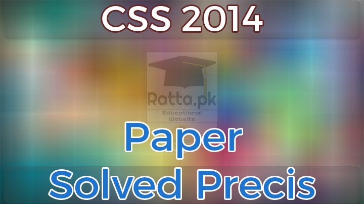 CSS 2014 Precis Passage Solved - CSS Solved Past Papers