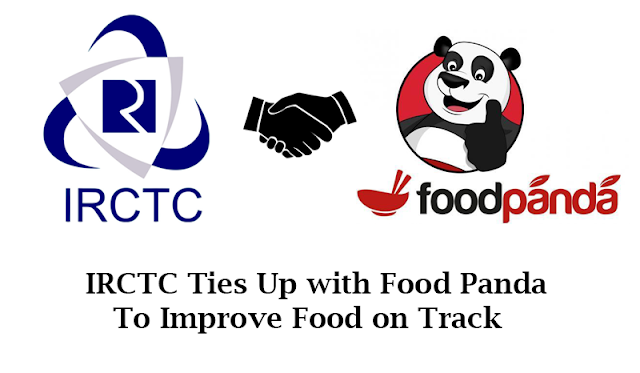 IRCTC Ties Up with Food Panda to Improve Food on Track