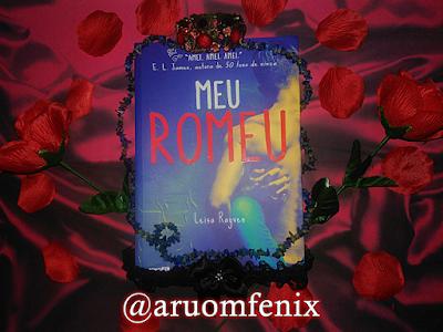FRASES: Meu Romeu - Leisa Rayven