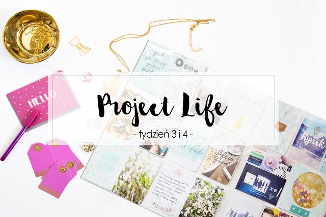 Project Life tydzień 3 i 4
