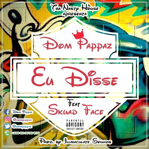 Dom Pappaz Feat Skuad Face - Eu disse / ANGOLA