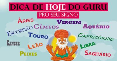 Dica de HOJE do Guru pro seu signo - #DicaDoGuru
