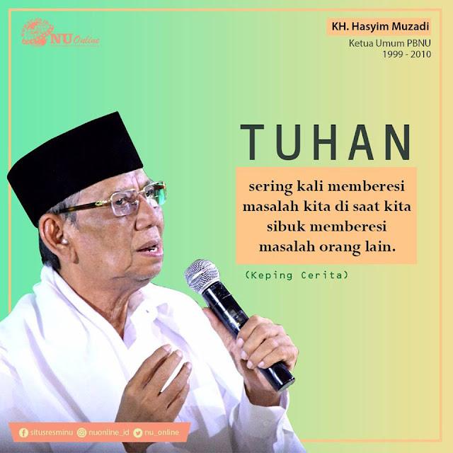 Kumpulan Mutiara Nasehat dari KH. Hasyim Muzadi