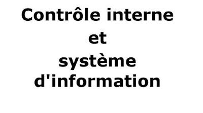 Contrôle interne, et système d'information,