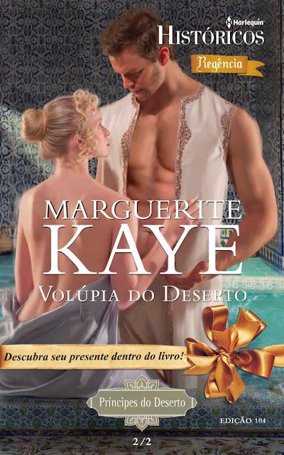 Volúpia do Deserto Harlequin Históricos - ed.104 - Marguerite Kaye