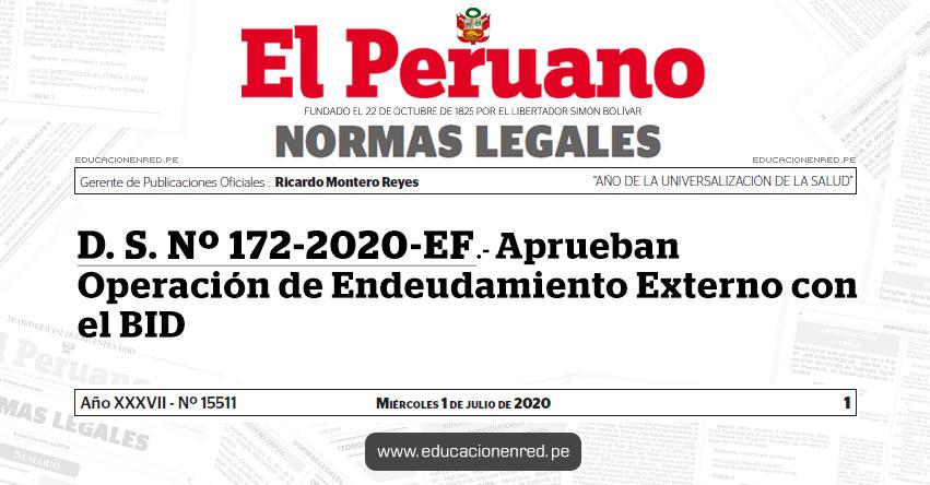 D. S. Nº 172-2020-EF.- Aprueban Operación de Endeudamiento Externo con el BID