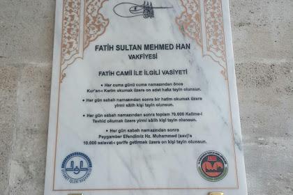 Inilah Wasiat Sultan Muhammad Al-Fatih Untuk Masjid Fatih, Istanbul.