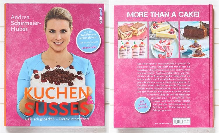Rezension/Buchvorstellung Kuchen & Süsses von Andrea Sirmaier-Huber