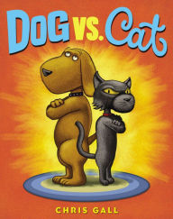 Book cover of Dog vs Cat by Chris Gall