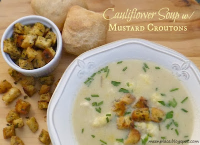 Cauliflower Soup w/ Mustard Croutons