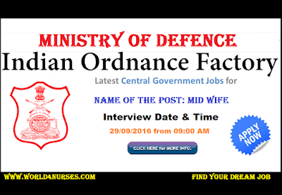 http://www.world4nurses.com/2016/09/ministry-of-defence-ordnance-factory.html
