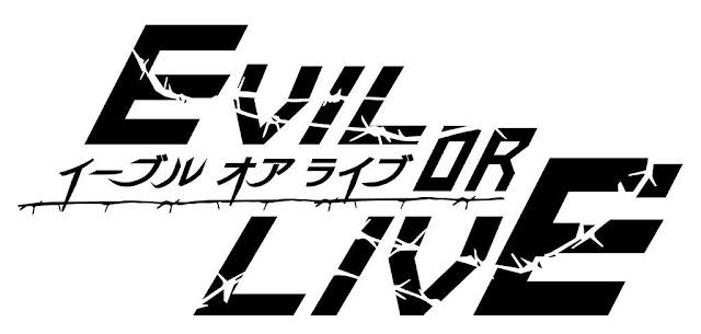 Evil or Live anime