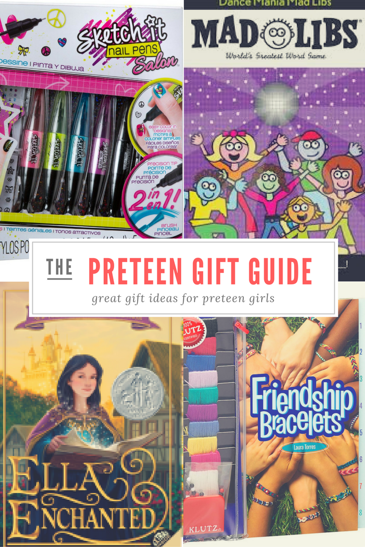 Preteen girl gift guide