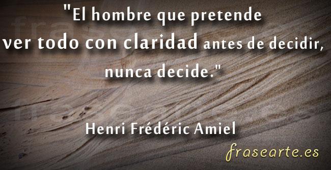 Frases para decidirte, Henri Frédéric Amiel