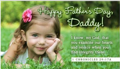 Happy Father's day wishes for father: i know my God, that you examine our hearts