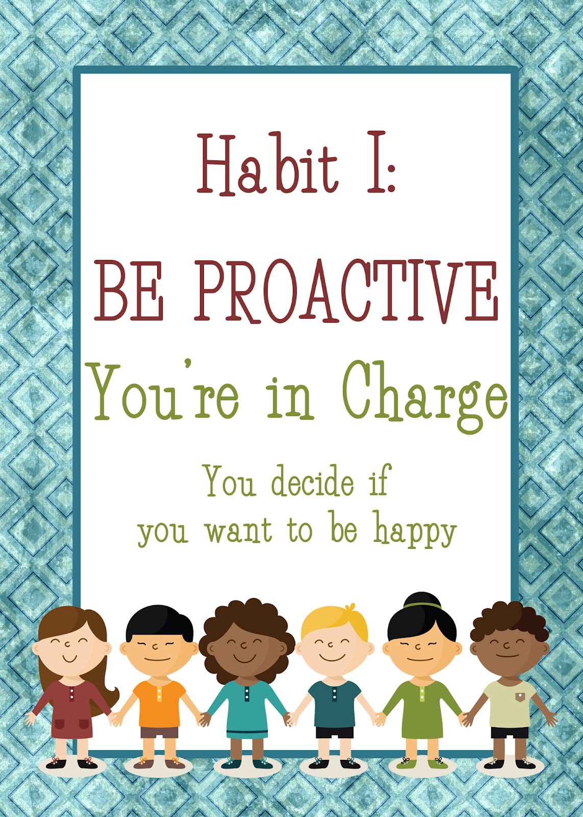 Creating Happy Kids Habit 1 Being Proactive Love And