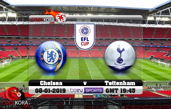 مشاهدة مباراة توتنهام وتشيلسي اليوم 8-1-2019 في كأس الرابطة الإنجليزية